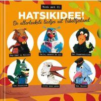 Fabeltjeskrant - Hatsikidee - De Allerleukste Liedjes Uit Fabeltjesland - BOEK+CD