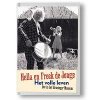 Hella en Freek de Jonge - Het Volle Leven - Live in het Groninger Museum - BOEK+CD