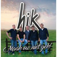 Hik - Maak Ow Niet Gek! - CD Single