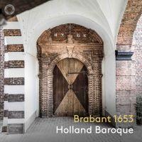 Holland Baroque - Brabant 1653 - CD