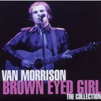 Van Morrison - Brown Eyed Girl - The Collection - CD