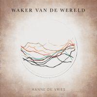 Hanne de Vries - Waker Van De Wereld - CD