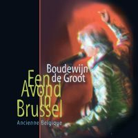Boudewijn de Groot - Een Avond In Brussel - Live - CD