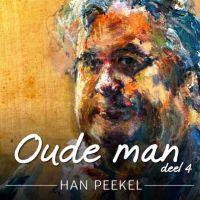 Han Peekel - Oude Man - Deel 4 - CD