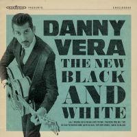 Danny Vera - The New Black And White Pt. I - CD