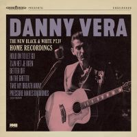 Danny Vera - The New Black And White Pt. IV - Home Recordings - CD