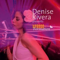 Denise Rivera - Presents: Trance-Formation - CD