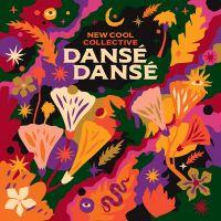 New Cool Collective - Danse Danse - CD