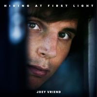Joey Vriend - Hiding At First Light - CD