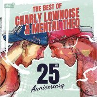 Charly Lownoise & Mental Theo - The Best Of - 25 Years - CD