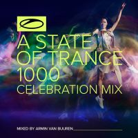 Armin van Buuren - A State Of Trance - 1000 Celebration Mix - 2CD