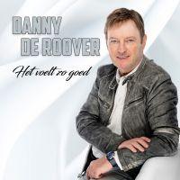 Danny De Roover - Het Voelt Zo Goed - CD