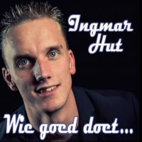 Ingmar Hut - Wie Goed Doet - CD Single