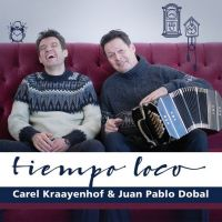 Carel Kraayenhof & Juan Pablo Dobal - Tiempo Loco - CD