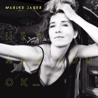 Marike Jager - Hey Are You Ok - CD