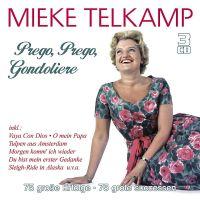 Mieke Telkamp - Prego, Prego, Gondoliere - 3CD
