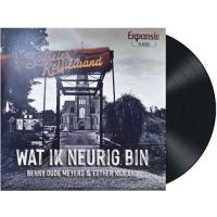 Benny Oude Meyers & Esther Nijland - Wat Ik Neurig Bin - Vinyl Single