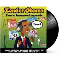Zender Obama - Zwarte Pannenkoekenparade - Deel 2 - LP